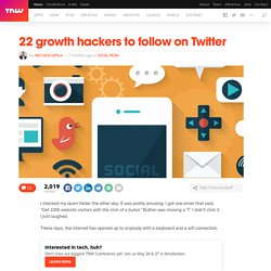 22 growth hackers to follow on Twitter