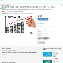 Growth Hacking 101: Introduction to Growth Hacking