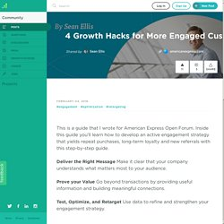 4 Growth Hacks for More Engaged Customers