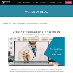 Growth of telemedicine in healthcare
