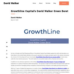Growthline Capital's David Walker Green Beret - David Walker Green Beret