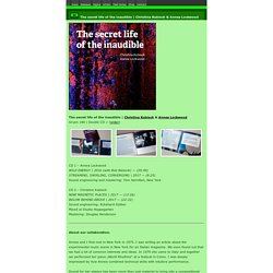 Gruenrekorder » The secret life of the inaudible