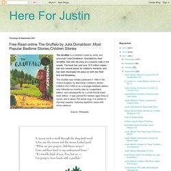 Here For Justin: Free Read online The Gruffalo by Julia Donaldson :Most Popular Bedtime Stories,Children Stories