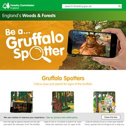 Gruffalo Spotters - Forestry Commission England