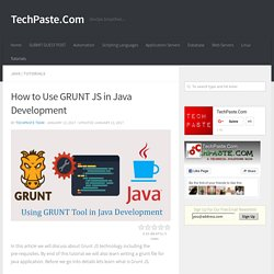 How to Use GRUNT JS in Java Development - TechPaste.Com