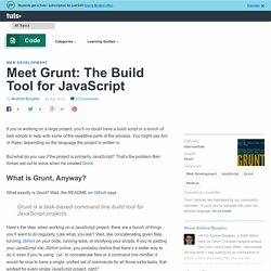 Meet Grunt: The Build Tool for JavaScript