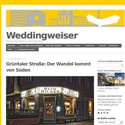 Weddingweiser - Die schönen Seiten von Berlin-Wedding