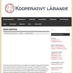 Skapa grupper – Kooperativt Lärande