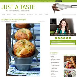 Just a Taste » Gruyere Chive Popovers