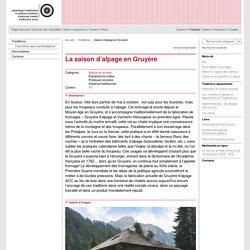 La saison d'alpage en Gruyère - Traditions vivantes