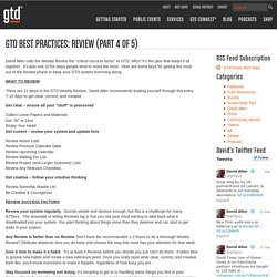 GTD Best Practices: Review (part 4 of 5)
