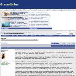 Ma alla fine si guadagna col forex? - Forum di Finanzaonline.com