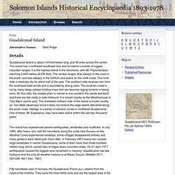 Guadalcanal Island - Place - Solomon Islands Encyclopaedia, 1893-1978