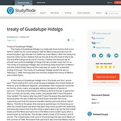 treaty of Guadalupe Hidalgo - College Essays - Briannancruz1