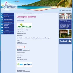Vols réguliers Guadeloupe : Aéroport Guadeloupe (caraïbes) - Compagnies aériennes et vols vacances Guadeloupe