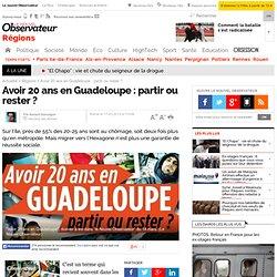 Avoir 20 ans en Guadeloupe : partir ou rester ?