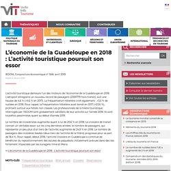 L'économie de la Guadeloupe en 2018 : L'activité touristique poursuit son essor