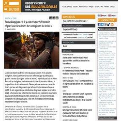 Sonia Guajajara : « Il y a un risque sérieux de régression des droits des indigènes au Brésil