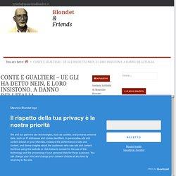 CONTE E GUALTIERI - UE GLI HA DETTO NEIN, E LORO INSISTONO. A DANNO DELL'ITALIA. — Blondet & Friends