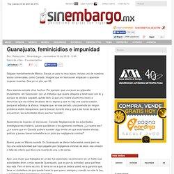 Guanajuato, feminicidios e impunidad