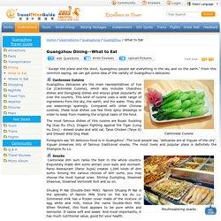 Guangzhou Dining: Cantonese Cuisine, Snacks, Specialties