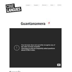 Espagnol : Ressources sur le film Guantanamera