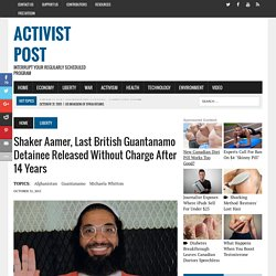 Shaker Aamer, Last British Guantanamo Detainee Released Without Charge After 14 Years