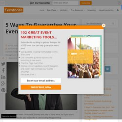5 Ways To Guarantee Your Event Fails - Eventbrite Blog