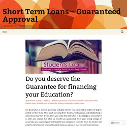 Do you deserve the Guarantee for financing your Education?