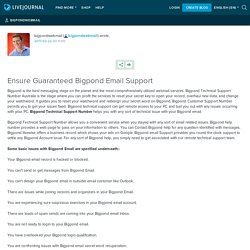 Ensure Guaranteed Bigpond Email Support: bigpondwebmail