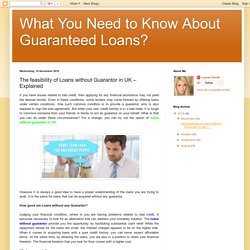 What You Need to Know About Guaranteed Loans? : The feasibility of Loans without Guarantor in UK – Explained