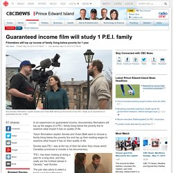 Guaranteed income film will study 1 P.E.I. family - Prince Edward Island