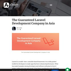 Top-rated Laravel Development Company in Asia
