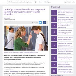 Lack of guaranteed behaviour management training is 'glaring omission' in teacher education
