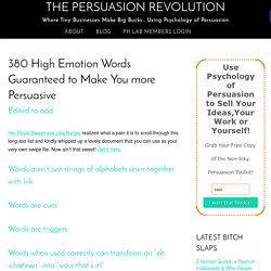 380 High Emotion Words Guaranteed to Make You more Persuasive - The Persuasion Revolution