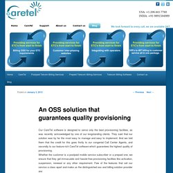 An OSS solution that guarantees quality provisioning