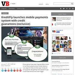 KreditFly launches mobile payments system with credit guarantees (exclusive)