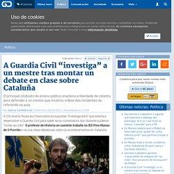 "A Guardia Civil ""investiga"" a un mestre tras montar un debate en clase"