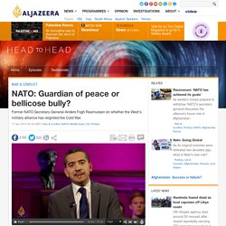 NATO: Guardian of peace or bellicose bully?