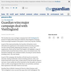 Guardian News and Media press release: Guardian wins major campaign deal with VisitEngland | GNM press office