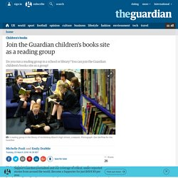 Join the Guardian children's books site as a reading group