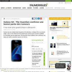 Galaxy S8: The Guardian confirme une bonne partie des rumeurs