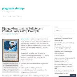 Django-Guardian: A Full Access Control Logic (ACL) Example