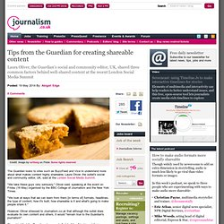 Tips from the Guardian for creating shareable content