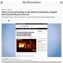There is no such thing as the Denver Guardian, despite that Facebook post you saw