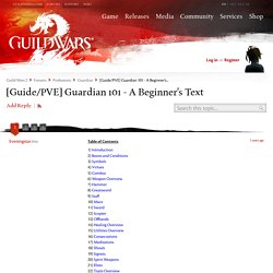 Guardian - [Guide/PVE] Guardian 101 - A Beginner's Text