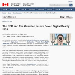 The NFB and The Guardian launch Seven Digital Deadly Sins