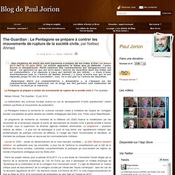 The Guardian : Le Pentagone se prépare à contrer les mouvements de rupture de la société civile, par Nafeez Ahmed