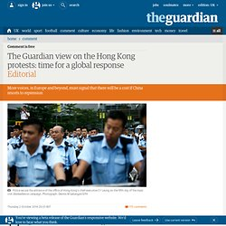 The Guardian view on the Hong Kong protests: time for a global response