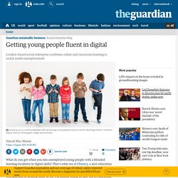 Getting young people fluent in digital